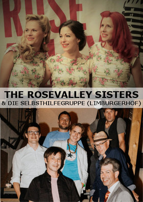 Bild: NEUJAHRSKONZERT The Rosevalley Sisters & Die Selbsthilfegruppe