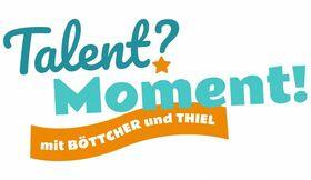 Bild: TALENT? MOMENT! - TALENT? MOMENT!