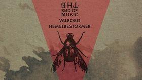The End of Music: Hemelbestormer & Valborg