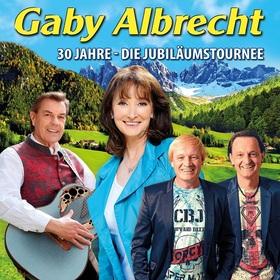 Bild: Gaby Albrecht - 30 Jahre - die Jubiläumstournee - mit Gaby Albrecht, Willy Lempfrecher, Mario & Christoph vom Alpentrio aus Tirol