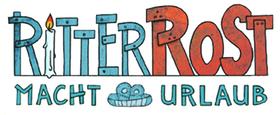 Ritter Rost macht Urlaub - Open Air