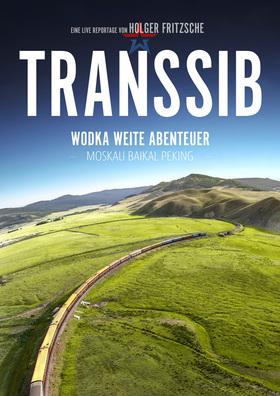 Bild: Transsib - Wodka, Weite, Abenteuer
