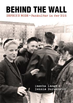 Bild: Lesung und Film: Behind The Wall: Depeche Mode-Fankultur in der DDR