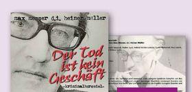 """Texte & Tannine """"Der Tod ist kein Geschäft"""" - ein Kriminalhörspiel von Max Messer d.i. Heiner Müller"""