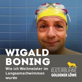 """Bild: Wigald Boning - """"Wie ich Weltmeister im Langsamschwimmen wurde"""""""
