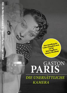 Bild: Gaston Paris: Die unersättliche Kamera