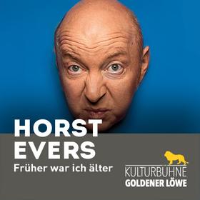 "Bild: Horst Evers - ""Früher war ich älter"""