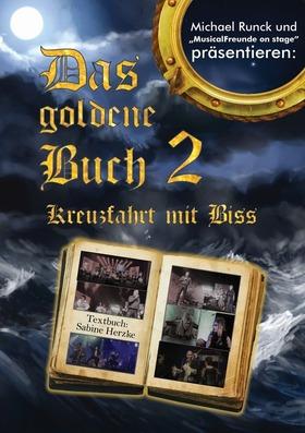 Bild: Das Goldene Buch 2 - Musicalfreunde on stage