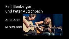 Bild: Ralf Illenberger und Peter Autschbach - Ralf Illenberger und Peter Autschbach
