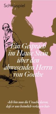 Bild: Ein Gespräch im Hause Stein über den abwesenden Herrn von Goethe