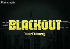 Blackout - Abo 4 (spannend & leidenschaftlich)