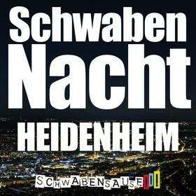 Bild: Schwabensause - SchwabenNacht Heidenheim