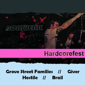 Bild: Bollwerk Hardcorefest 2019 - Grove Street Families // Giver // Hostile // Brail