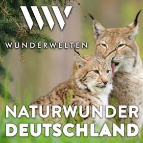 WunderWelten: Naturwunder Deutschland