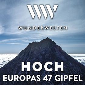 WunderWelten: Hoch - Abenteuer Europa