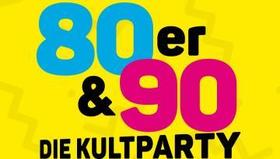 80/90 er - Die Kultparty