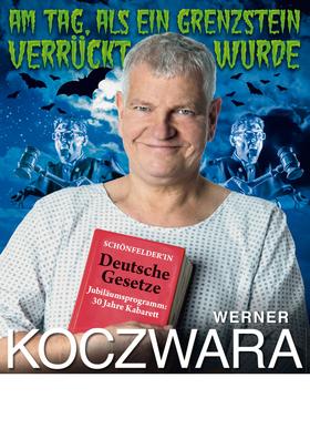 Bild: Werner Koczwara - Am Tag als ein Grenzstein verrückt wurde - Kabarett-Kleinkunst