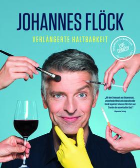 Bild: Johannes Flöck - Verlängerte Haltbarkeit - Live Comedy