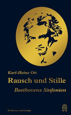 Bild: Karl-Heinz Ott: Rausch und Stille, Beethovens Sinfonien