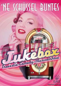 Bild: Ne Schüssel Buntes - Jukebox - Clack Theater