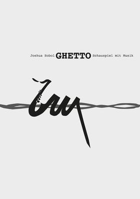 """Bild: """"Ghetto"""" von Joshua Sobol"""