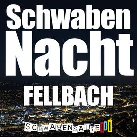 Bild: Schwabensause - SchwabenNacht Fellbach
