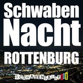 Bild: Schwabensause - SchwabenNacht Rottenburg