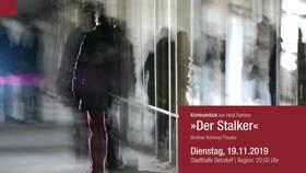 Bild: Der Stalker - Der Stalker