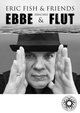 ERIC FISH & FRIENDS - ZWISCHEN EBBE UND FLUT