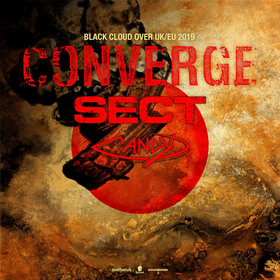 CONVERGE - Black cloud over UK/EU 2019 - w/ SECT + Candy