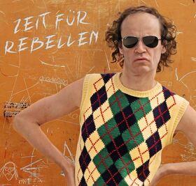 Olaf Schubert & seine Freunde - Zeit für Rebellen - das neue Programm!