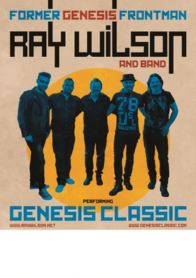 RAY WILSON & BAND - performing GENESIS Classic