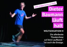 Bild: Dieter Baumann, läuft halt. - weil, singen kann er nicht