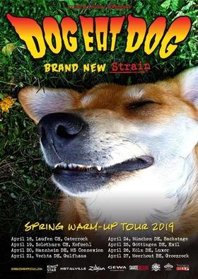 Dog Eat Dog - Brand New Strain Tour 2019