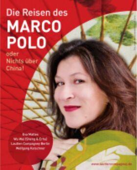 Bild: Die Reisen des Marco Polo - mit Eva Mattes & der Lautten Compagney