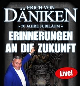 Bild: Erich von Däniken - 50 Jahre - Erinnerungen an die Zukunft