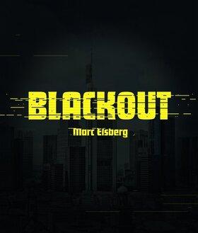 Blackout - Thriller von Marc Elsberg