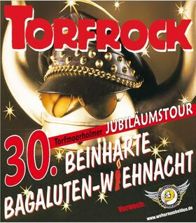 Torfrock - Die 30. Bagaluten-Wiehnacht