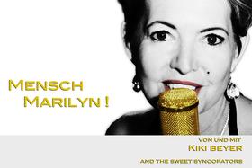 Bild: Mensch Marilyn! - Revue Show von und mit Kiki Beyer & The Sweet Syncopators