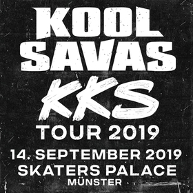 """KOOL SAVAS """"KKS"""" TOUR 2019"""