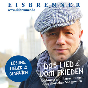 """""""Das Lied vom Frieden"""" von und mit Tino Eisbrenner"""
