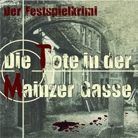 Bild: Die Tote in der Mainzer Gasse - Burgfestspiele Alzenau