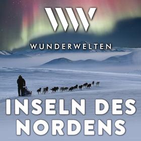 WunderWelten: Inseln des Nordens
