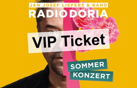 Radio Doria - Jan Josef Liefers & Band: Sommerkonzert 2019 - VIP TICKET