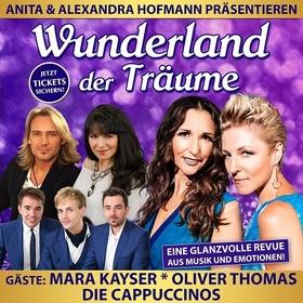 Anita & Alexandra Hofmann präsentieren: Wunderland der Träume - Inklusive Kaffee und Kuchen !