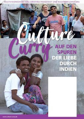 Bild: Live-Multivision - Culture Curry mit Christina Franzisket & Nagender Chhikara