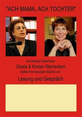 Bild: Ach Mama, Ach Tochter - mit Gisela und Kirsten Steineckert.