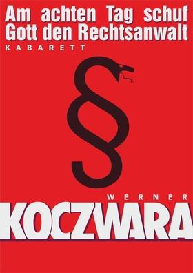 Bild: Werner Koczwara - Am achten Tag schuf Gott den Rechtsanwalt