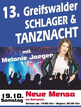 13. Greifswalder Schlager- und Tanznacht - Mit DJ und Stargast Melanie Jaeger