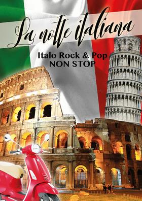 Bild: La notte italiana - Italo Rock & Pop non Stop!